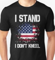 I Stand I Don't Kneel Shirt American Flag Stand For Anthem Unisex T-Shirt