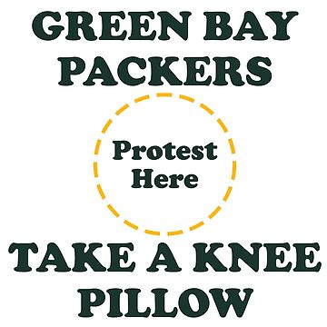 Packers Take A Knee Pillow by Powbamboom