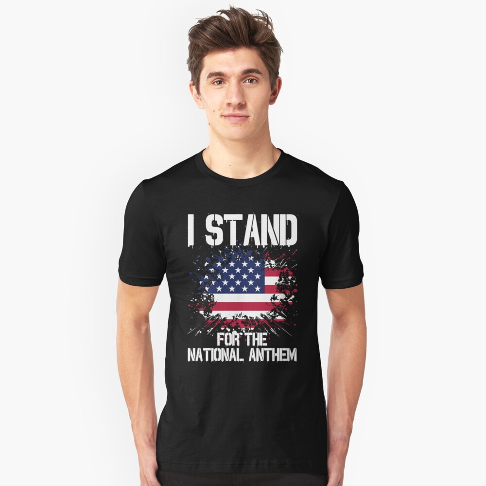 I Stand I Don't Kneel Patriotic American T-Shirts Unisex T-Shirt Front