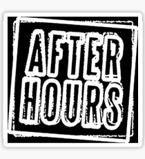 After Hours Sticker