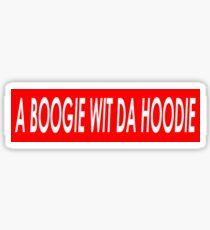 A BOOGIE WIT DA HOODIE Sticker