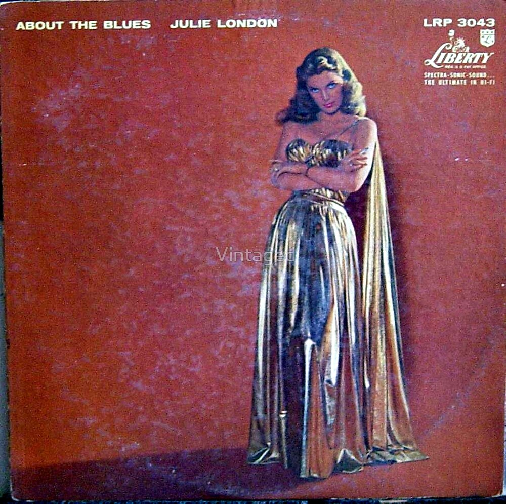 Julie London, About The Blues by Vintaged