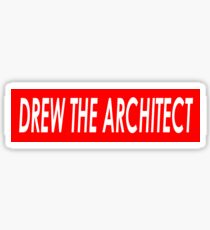 DREW THE ARCHITECT Sticker