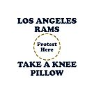 Rams Take A Knee Pillow by Powbamboom