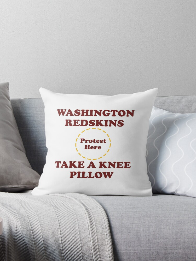 Redskins Take A Knee Pillow by Powbamboom