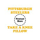 Steelers Take A Knee Pillow by Powbamboom