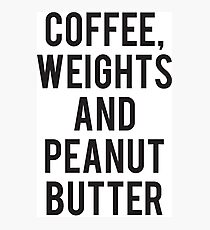 Coffee, Weights, and Peanut Butter Photographic Print