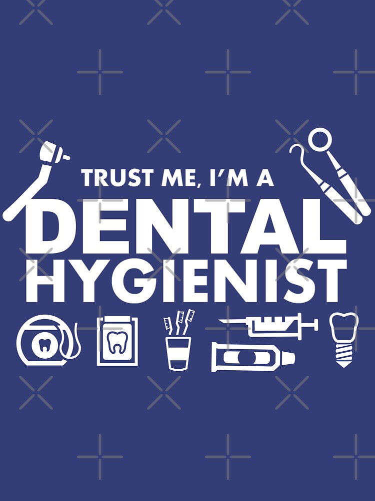 Trust Me, I'm A Dental Hygienist by The-River