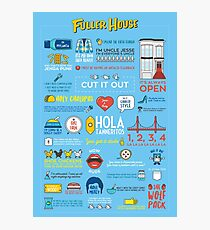 Fuller House Quotes Photographic Print