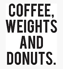 Coffee, Weights and Donuts Photographic Print