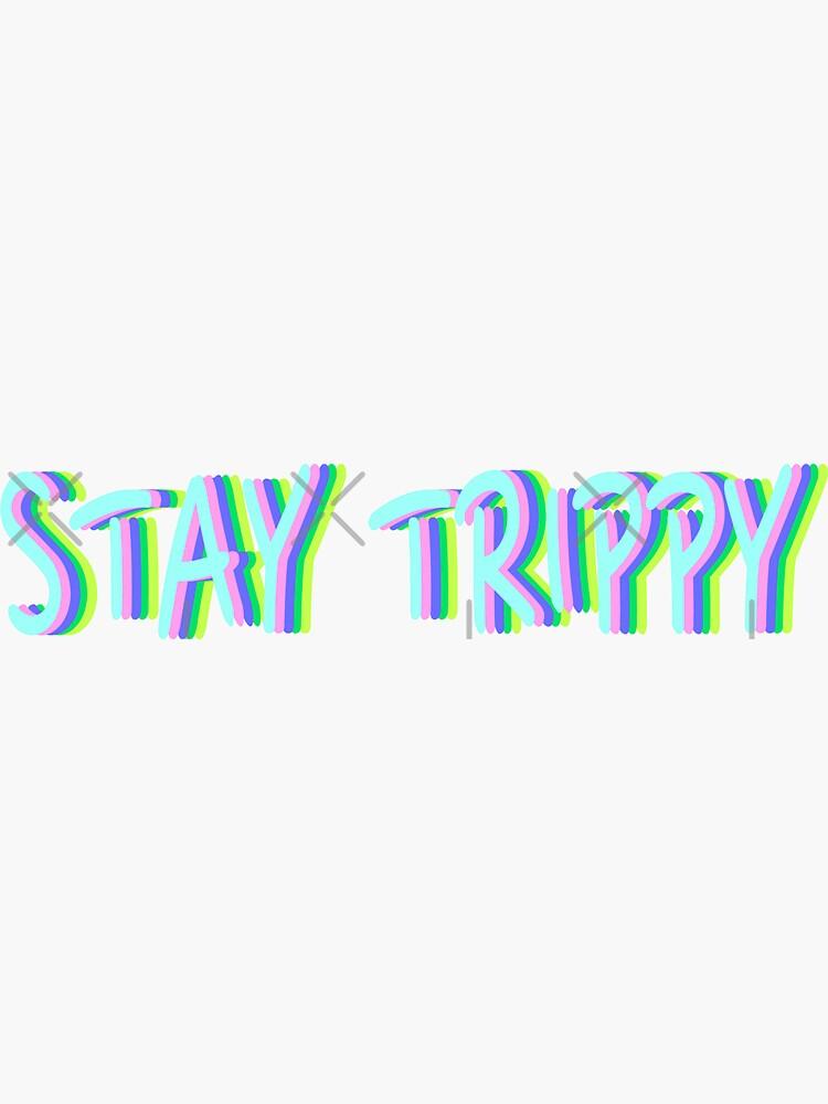 stay trippy by alexchall
