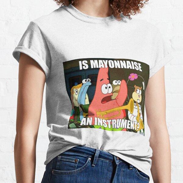 ist Mayonnaise und Instrument groß Classic T-Shirt