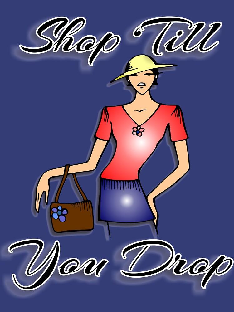 Shop Till You Drop  by RDGGlobal