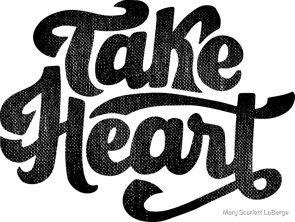 Take Heart by Mary Scarlett LaBerge