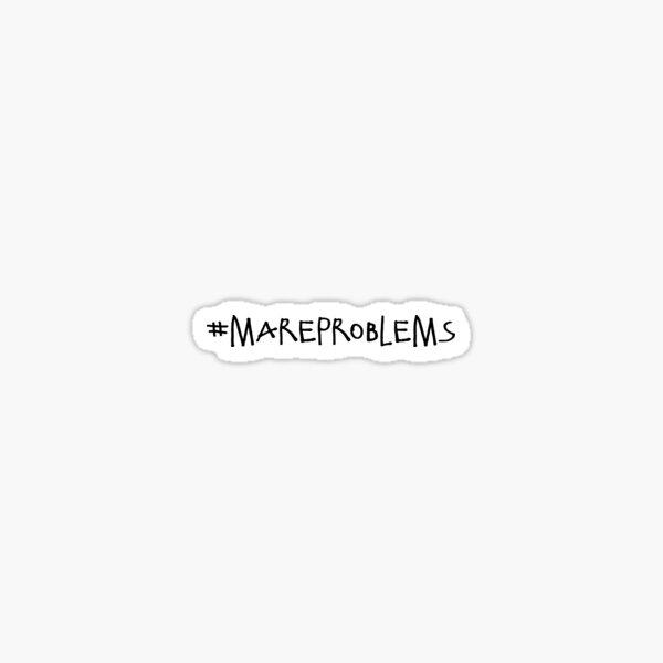 #mareproblems Sticker