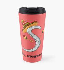 ¡Si, elegans! Travel Mug