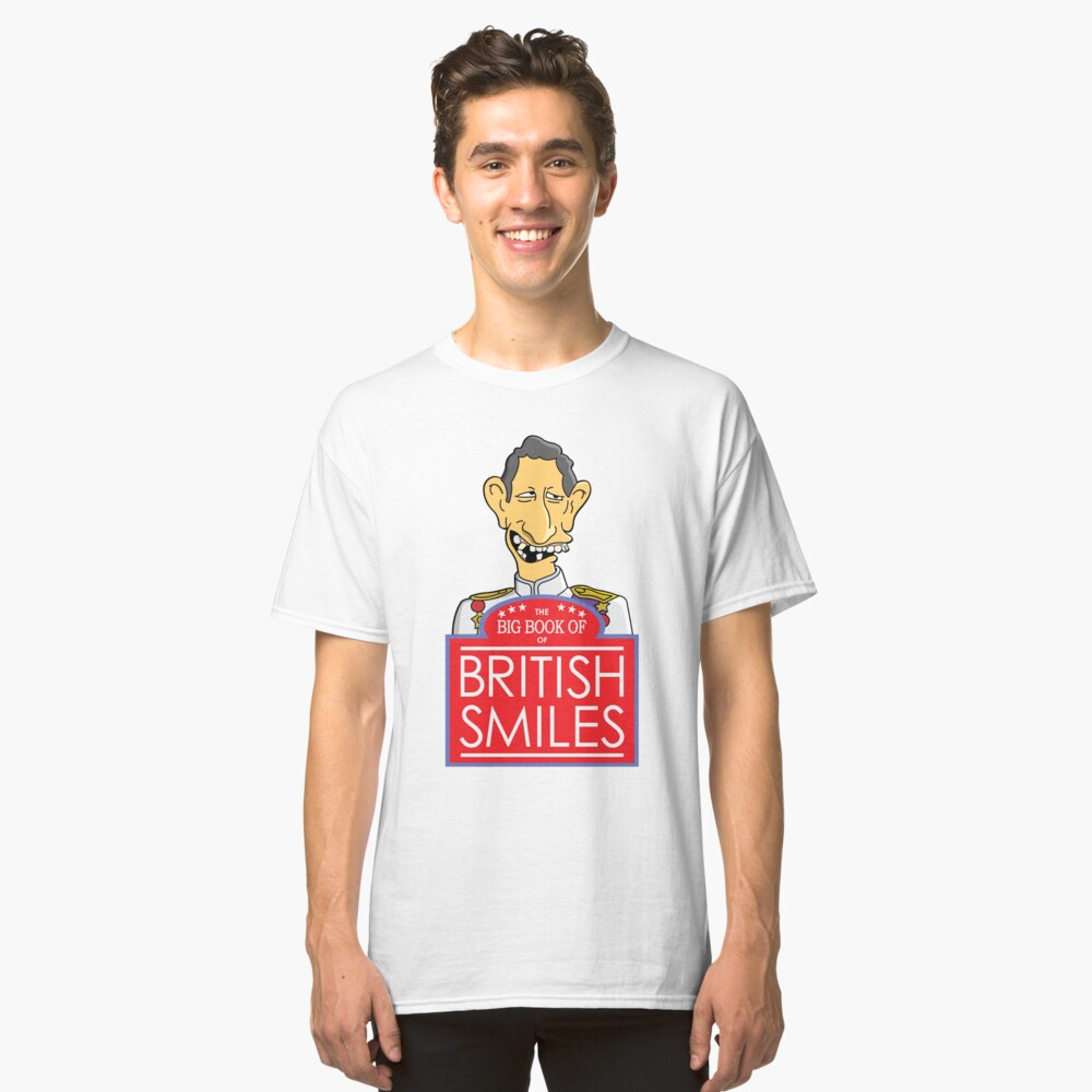 The Big Book Of British Smiles Classic T-Shirt Front