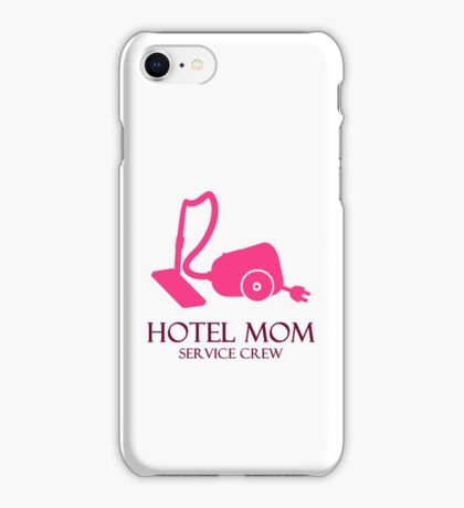 Hotel Mom - Service Crew VRS2 iPhone Case/Skin