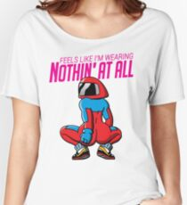 Feels Like I'm Wearing Nothing At All Women's Relaxed Fit T-Shirt