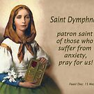 Saint Dymphna, Patron Saint of Those Suffering from Anxiety by Albert