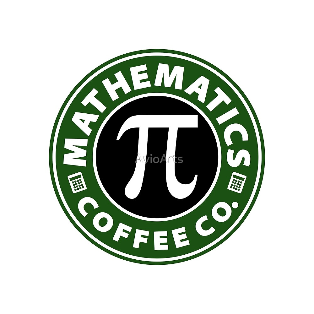 Mathematics Coffee Co.  by AvioArts