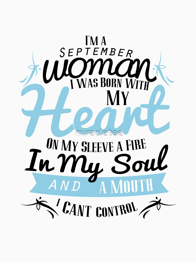 September Birthday Gifts I'm August Woman Birthday  by miracletee
