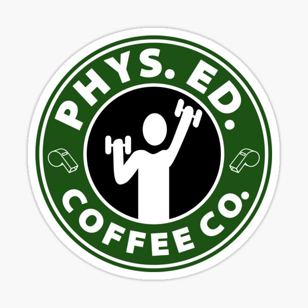 Physical Education Coffee Co.  Sticker