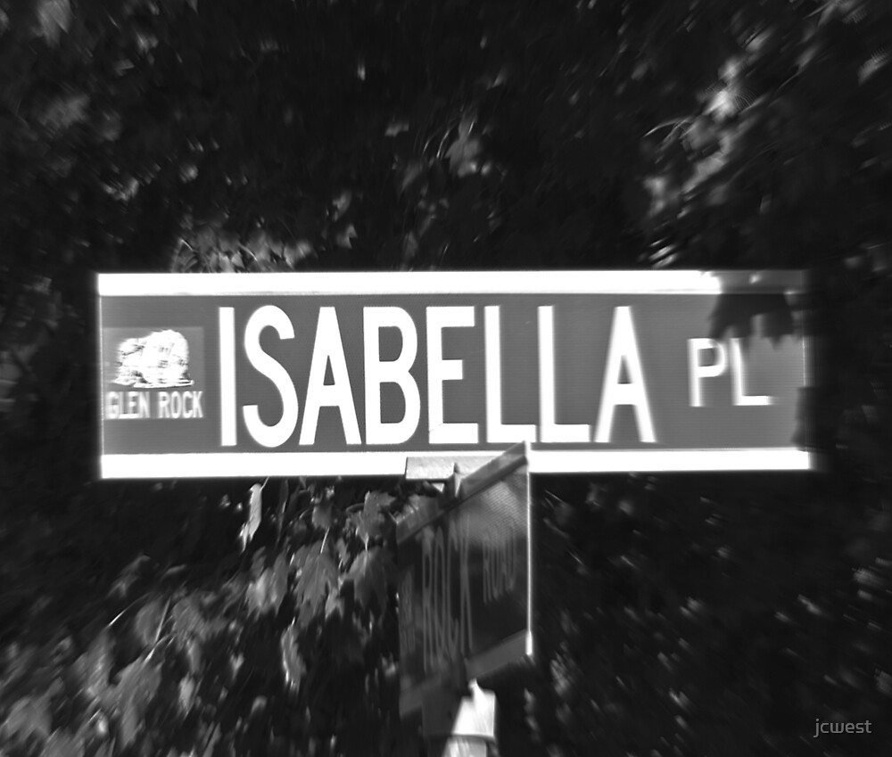 A Street Sign Named Isabella by jcwest