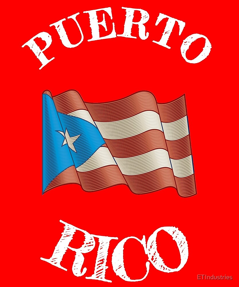 Puerto Rico - Boricua - Puerto Rican Flag T-Shirt by ETIndustries