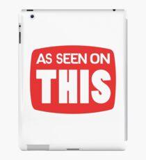 As Seen On This (TV Parody) iPad Case/Skin
