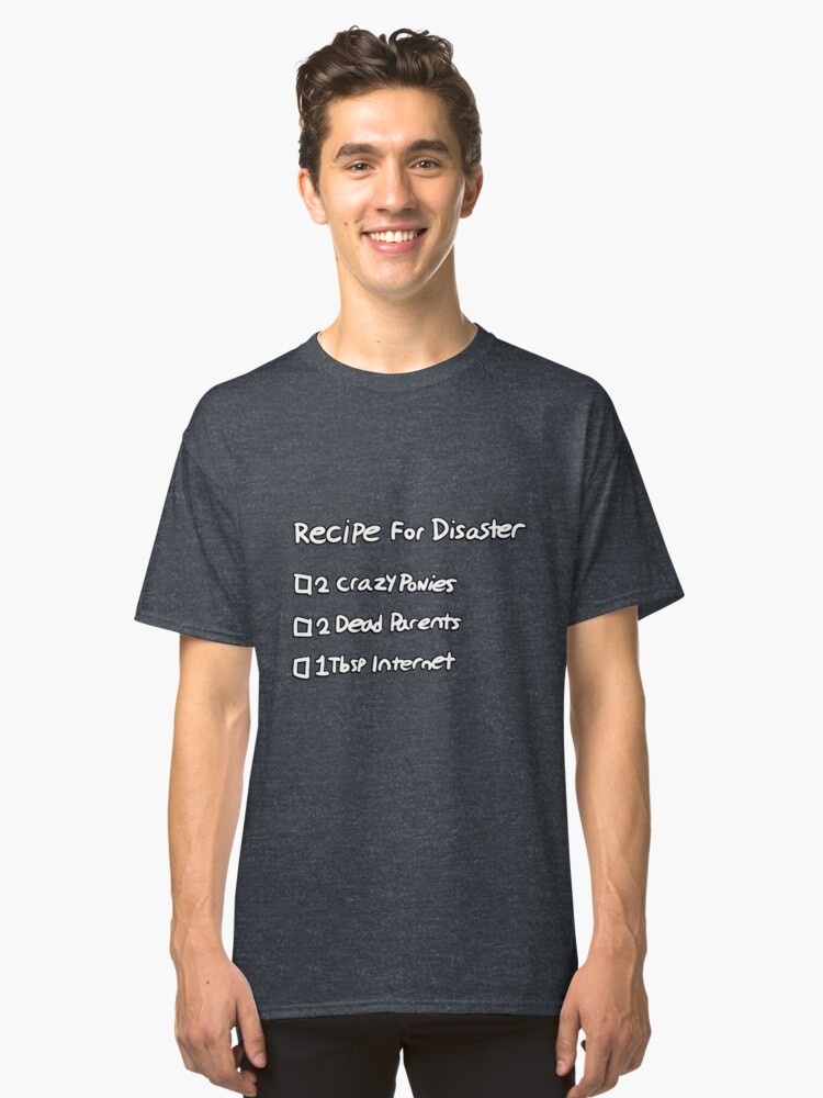 Recipe For Disaster Classic T-Shirt Front