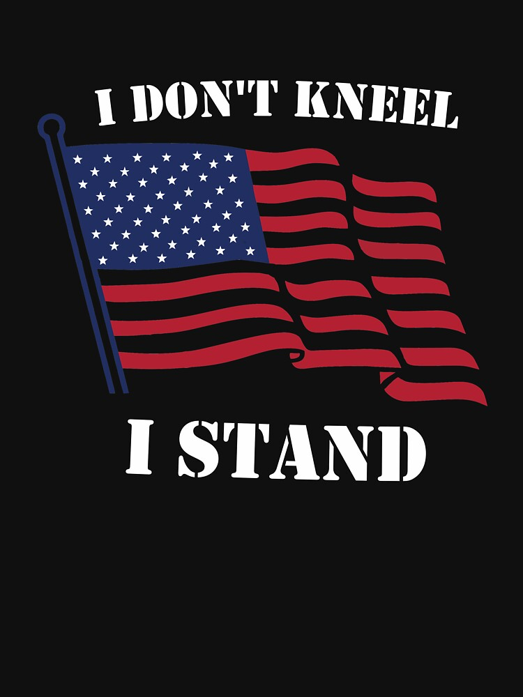 I don't Kneel, i stand by tonjovo