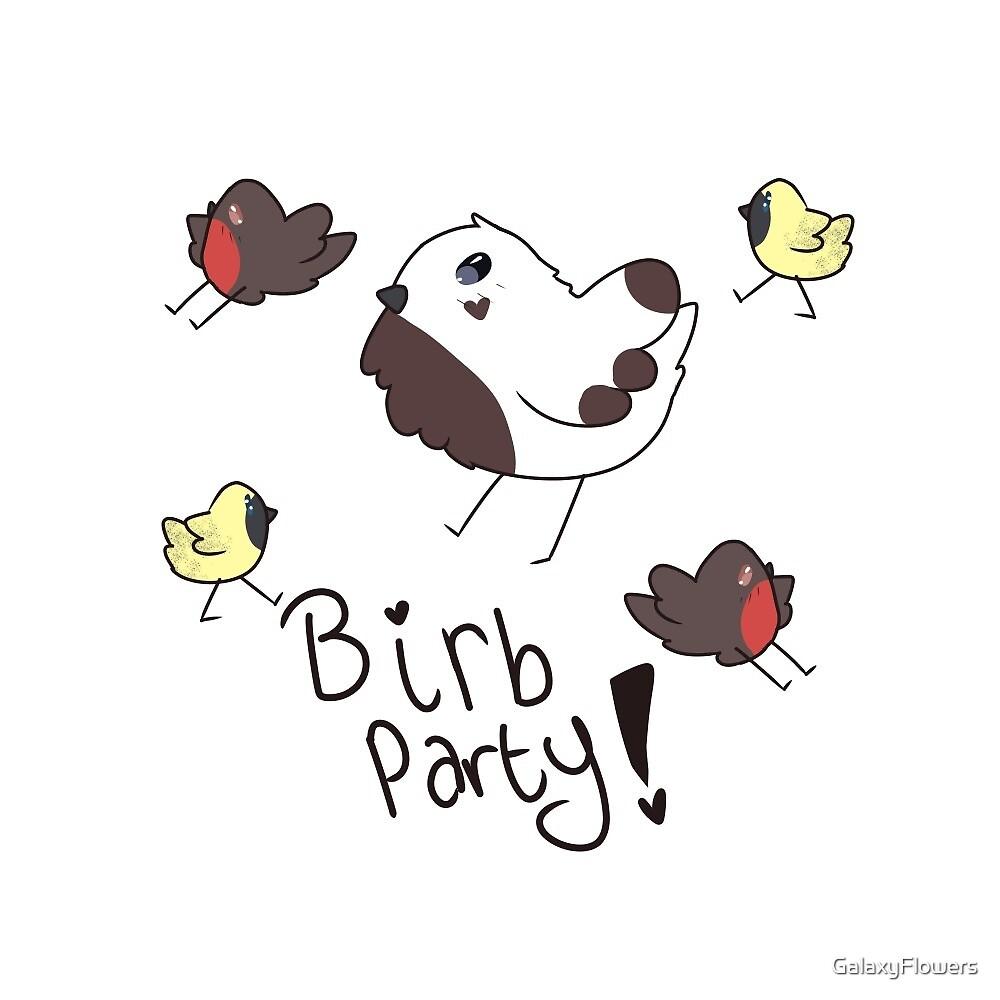 Birb Party! by GalaxyFlowers