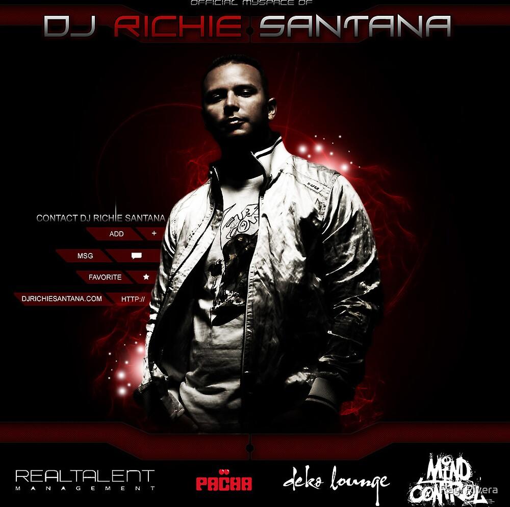 Richie Santana by Ray  Rivera