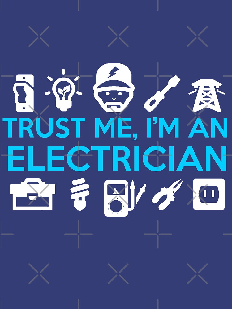 Trust Me, I'm An Electrician by The-River