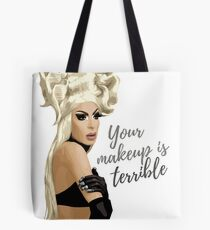"""""""Your makeup is terrible"""" Alaska Thvnderfvck 5000 quote Tote Bag"""