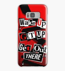 Wake Up, Get Up, Get Out There Samsung Galaxy Case/Skin