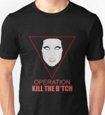 Operation Kill the B***h T-Shirt