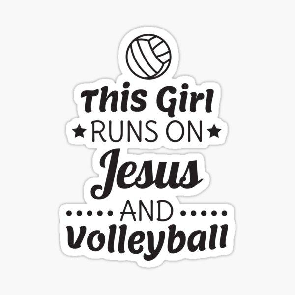 Camisa de voleibol, regalo de voleibol de niñas, se ejecuta en Jesús Pegatina