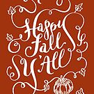 Happy Fall Y'All Hand Lettering Pumpkin Design in White by DoubleBrush