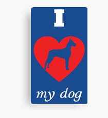 Great Dane - I Love My Dog Canvas Print