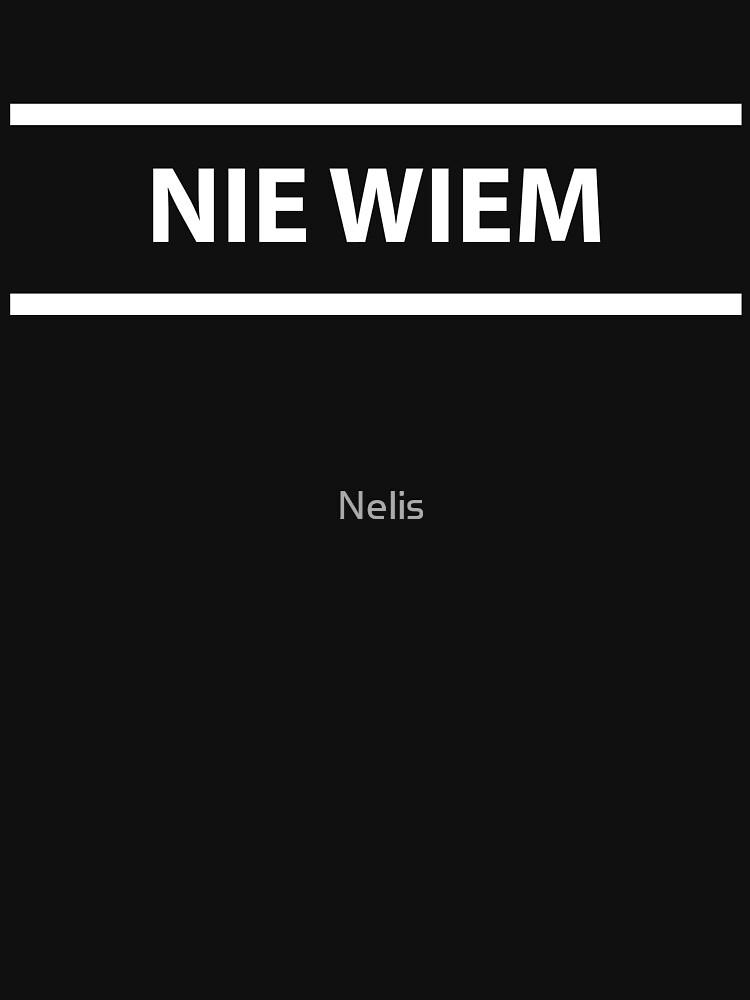 Nie Wiem Polish Teacher - I Don't Know by Nelis