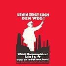 Soviet Russia German Communist Propaganda Poster - Lenin is showing the way! (1928`s) by Remo Kurka