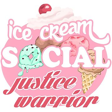 Ice Cream Social Justice Warrior by sephiramy