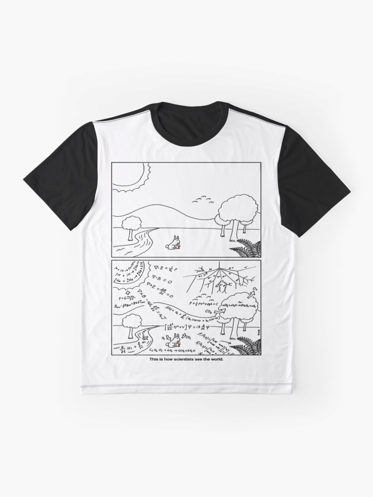 Alternative Ansicht von Wie Wissenschaftler die Welt sehen [Licht] Grafik T-Shirt