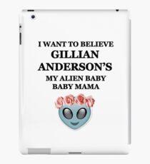 Gillian Anderson: Alien baby baby mama iPad Case/Skin
