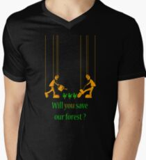 Will you save our forest? Men's V-Neck T-Shirt
