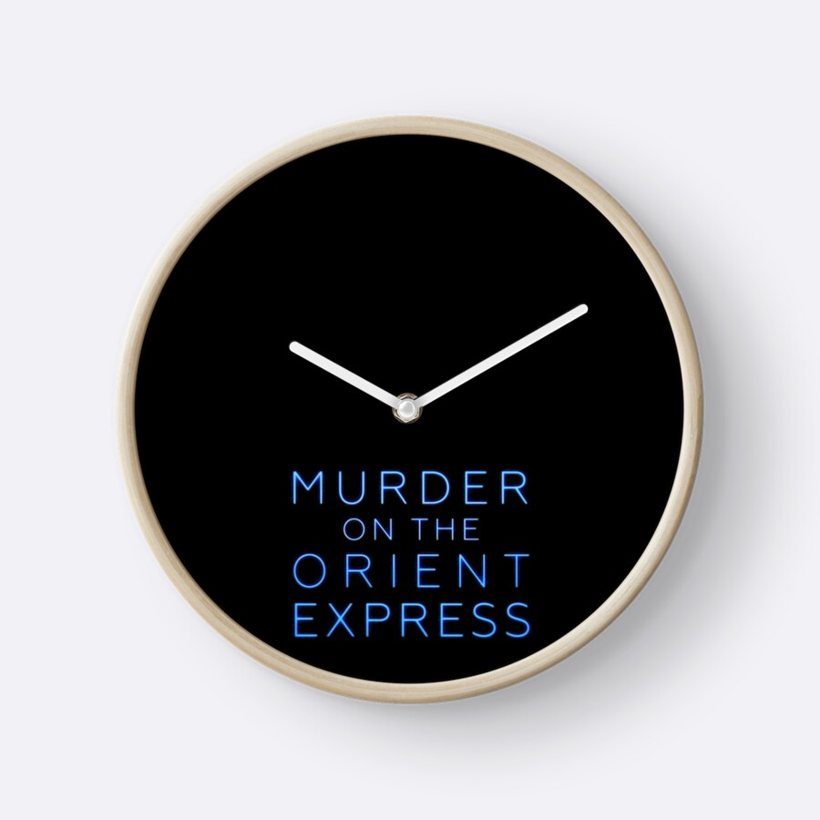 Murder on the orient express clocks by eightyeightjoe redbubble murder on the orient express by eightyeightjoe amipublicfo Images