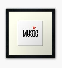 I love Music - Cool Typography Framed Print