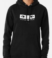 Anime was a Mistake Eyes Pullover Hoodie